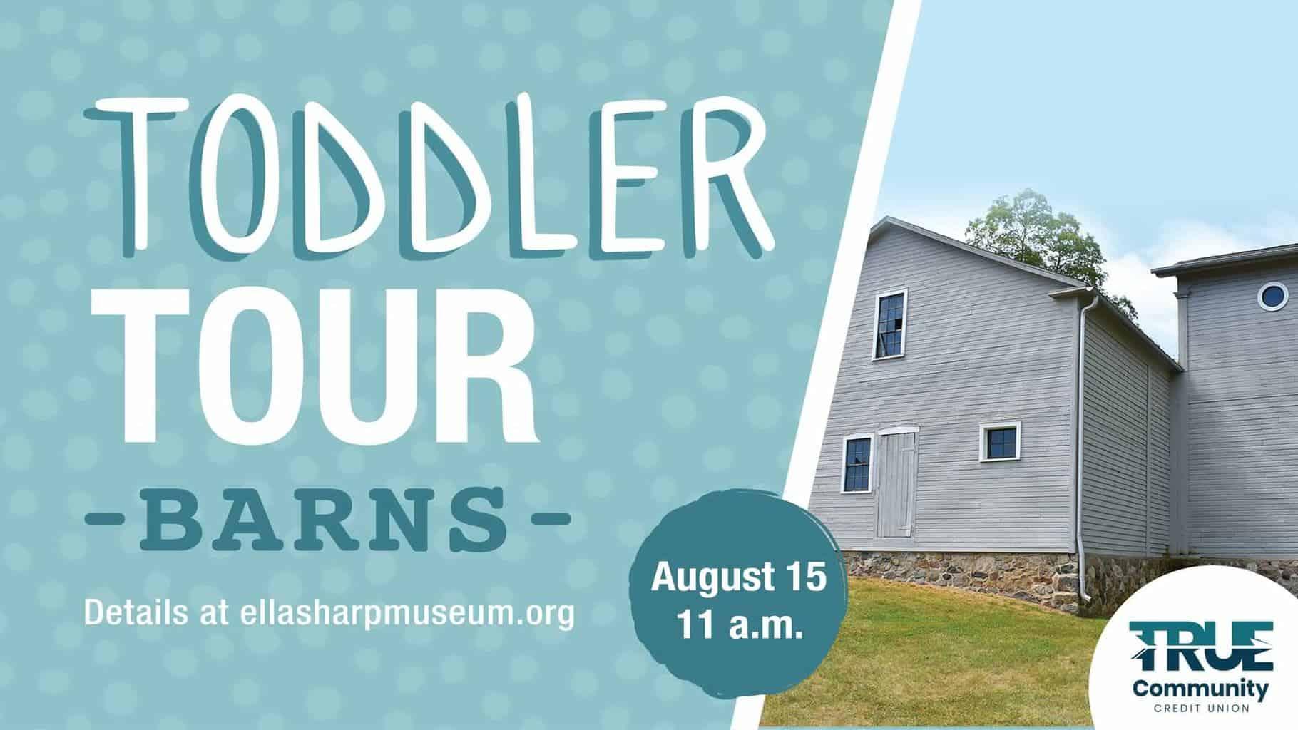 Toddler Tour Barns
